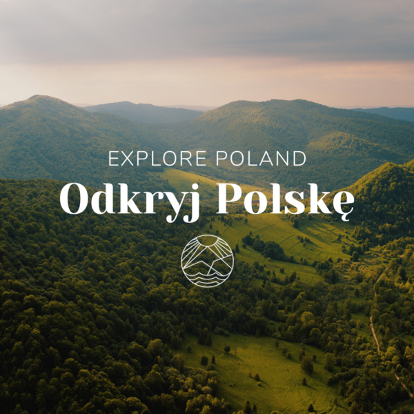 Explore Poland / Odkryj Polskę 2