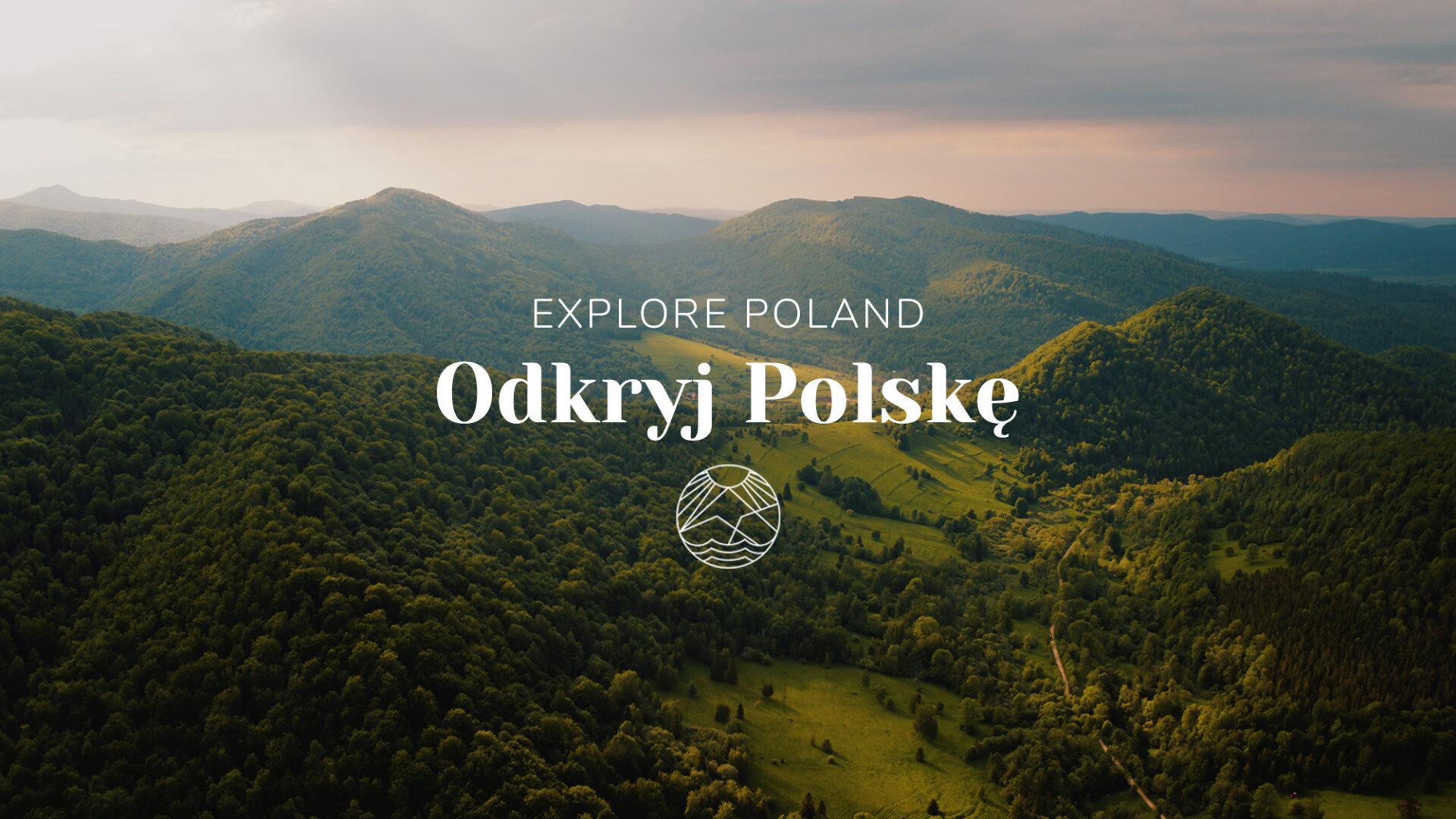 Explore Poland / Odkryj Polskę 3